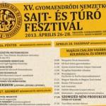 XV. Gyomaendrőd Sajt- és túró fesztivál 2013 április 26-28
