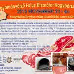 X. Hagyományőrző Falusi Disznótor Nagybörzsöny 2013 november 23
