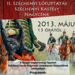 II. Széchenyi Lófuttatás Nagycenk 2013 május 5
