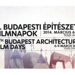 VI. Budapesti Építészeti Filmnapok 2014