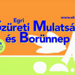 Egri Szüreti Mulatság és Borünnep 2015