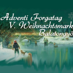 VII. Balatongyöröki Adventi Forgatag 2014