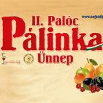 II. Palóc Pálinka Ünnep 2013