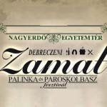IX. Debreczeni ZAMAT Pálinka és Pároskolbász Fesztivál 2019