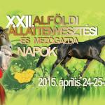 XXII. Alföldi Állattenyésztési és Mezőgazda Napok 2015