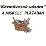 Kézművesek vására – Miskolc Pláza 2015