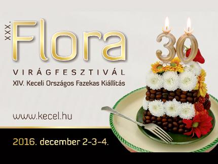 Fesztiválok, rendezvények ajánlója: XXXIII. Flora Virágfesztivál XVII. Keceli Fazekas Kiállítás 2019