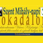 Szent Mihály-napi SOKADALOM, szüreti felvonulás 2018