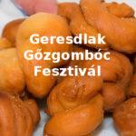 XIII. Geresdlaki Gőzgombóc Fesztivál 2019