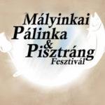 V. Mályinkai Pálinka és Pisztráng Fesztivál 2019