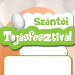 I. Szántói Tojásfesztivál 2018