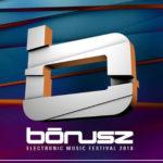 BÓNUSZ Electronic Music Festival 2018