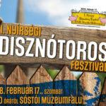 III. Nyírségi Disznótoros Fesztivál XIX. Nemzetközi Böllérverseny 2020