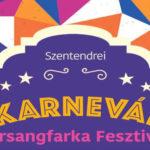 Szentendrei Karnevál 2019 – Farsangfarka Fesztivál 2019