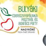 III. Bulyáki Cseresznyepálinka Fesztivál és Bogrács Party 2019