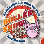 Böllér Show és I. Ásotthalmi kolbásztöltő és sütő verseny 2020